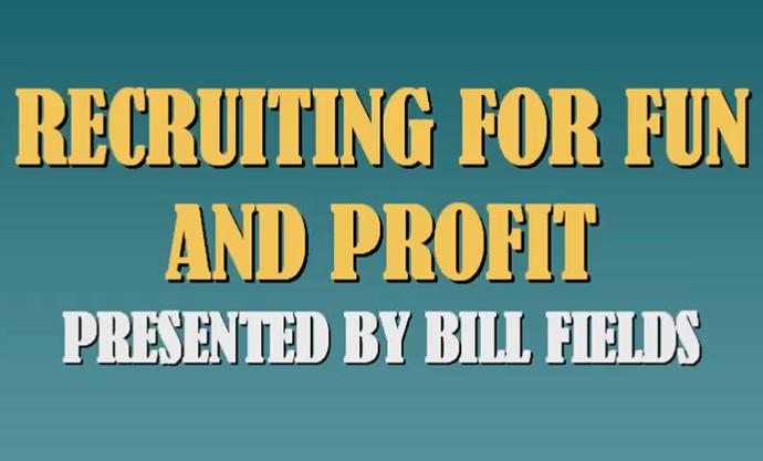 View Bill Fields Learning Systems Recruiting for Fun and Profit